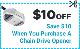 Coupon $10 Off - Save $10 When You Purchase A Chain Drive Opener